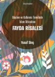 Büyüme ve Kalkınma Temelinde İslam İktisadının Fayda Risalesi