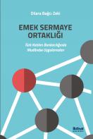 Emek Sermaye Ortaklığı: Türk Katılım Bankacılığında Mudârebe Uygulamaları