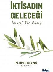 İktisadın Geleceği: İslamî Bir Bakış