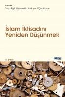 İslam İktisadını Yeniden Düşünmek