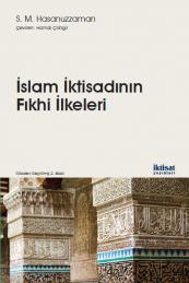 İslam İktisadının Fıkhi İlkeleri