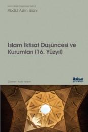 İslam İktisat Düşüncesi ve Kurumları (16. Yüzyıl)