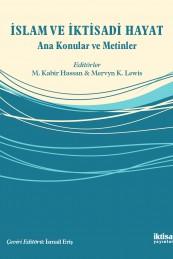 İslam ve İktisadi Hayat: Ana Konular ve Metinler