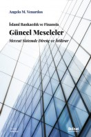 İslamî Bankacılık ve Finansta Güncel Meseleler: Mevcut Sistemde Direnç ve İstikra