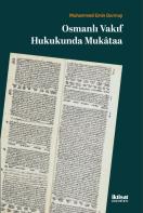 Osmanlı Vakıf Hukukunda Mukâtaa