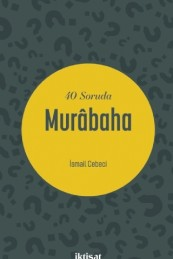 40 Soruda Murâbaha