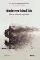 Uluslararası İktisadi Kriz: İslamî Perspektiften Bir Değerlendirme